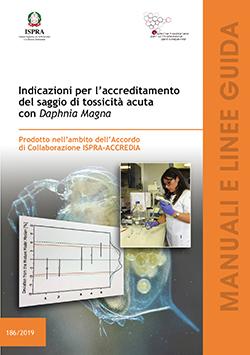 Nell'immagine la copertina del volume Indicazioni per l'accreditamento del saggio di tossicità acuta con Daphnia magna